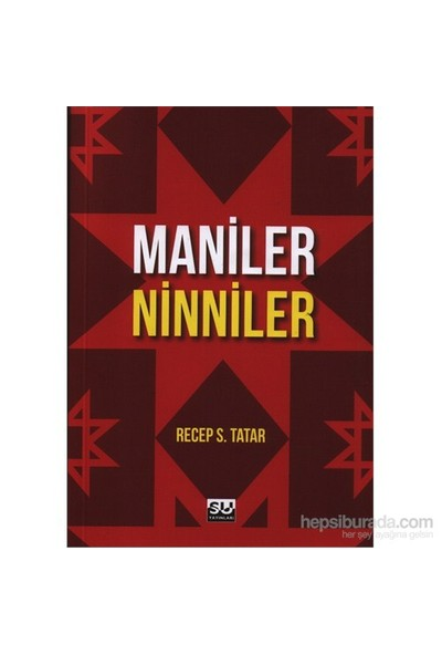 Maniler Ninniler-Recep S. Tatar