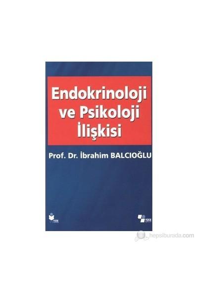 Endokrinoloji Ve Psikoloji İlişkisi-İbrahim Balcıoğlu