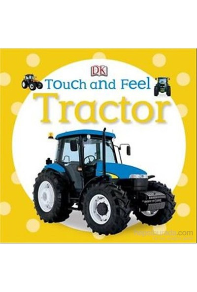 Peng-Dk-Dk Baby Touch And Feel - Tractor