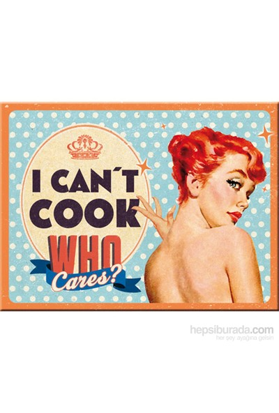 Can' T Cook, Who Cares ? Magnet