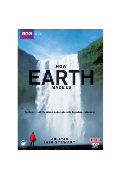 How Earth Made Us (Yeryüzü: Tarih Nasıl Şekillendi) (Double)