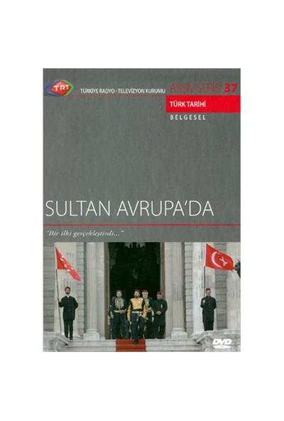 Sultan Avrupa'da (TRT Arşiv Serisi 37) ( DVD )