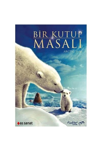 Arctic Tale (Bir Kutup Masalı)