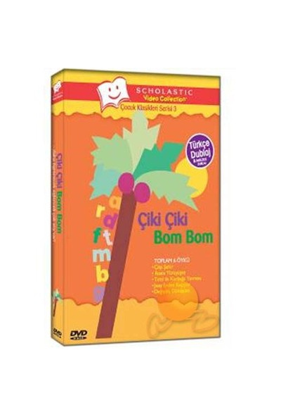 Çocuk Klasikleri Serisi 3: Çiki Çiki Bom Bom