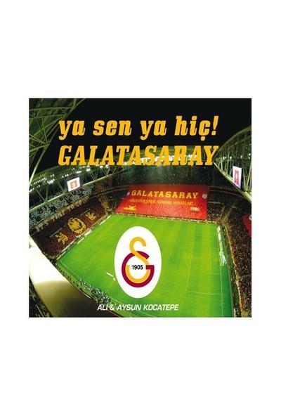 Ali & Aysun Kocatepe - Ya Sen, Ya Hiç! Galatasaray (CD)