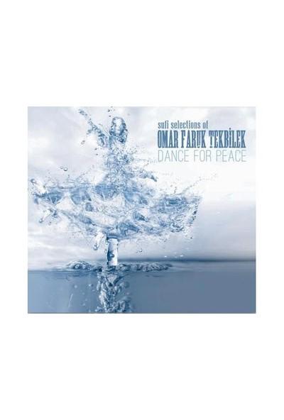 Omar Faruk Tekbilek - Dance For Peace