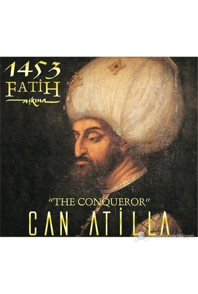 Can Atilla - Fatih 1453