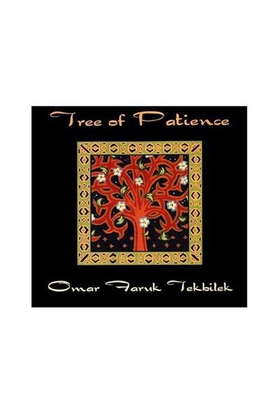 Omar Faruk Tekbilek - Tree of Patience