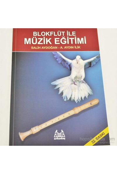 Blok Flüt İle Müzik Eğitimi - Salih Aydoğan