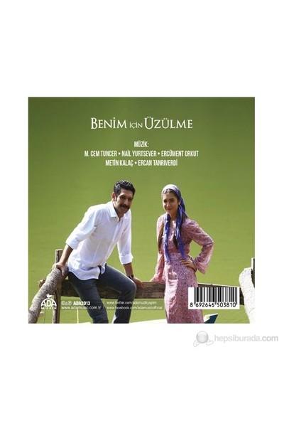Dizi Müzikleri - Benim İçin Üzülme ( CD )