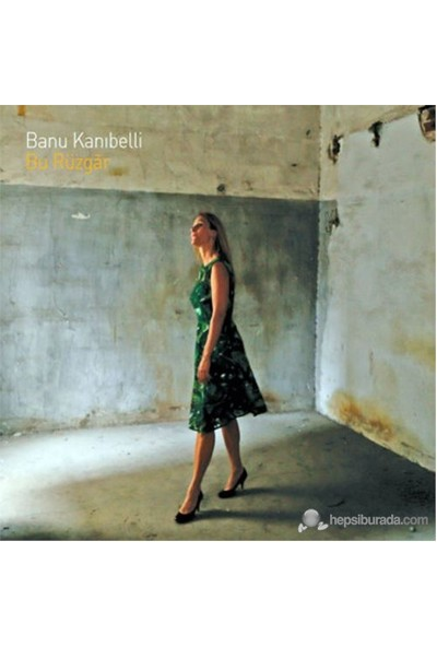Banu Kanıbelli - Bu Rüzgâr ( CD )