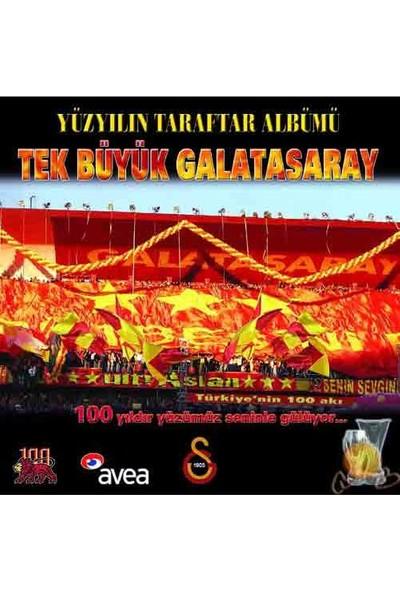 Tek Büyük Galatasaray (Yüzyılın Taraftar Albümü)