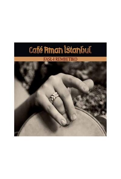 Cafe Aman İstanbul / Fasl-ı Rembetiko (CD+KİTAP)