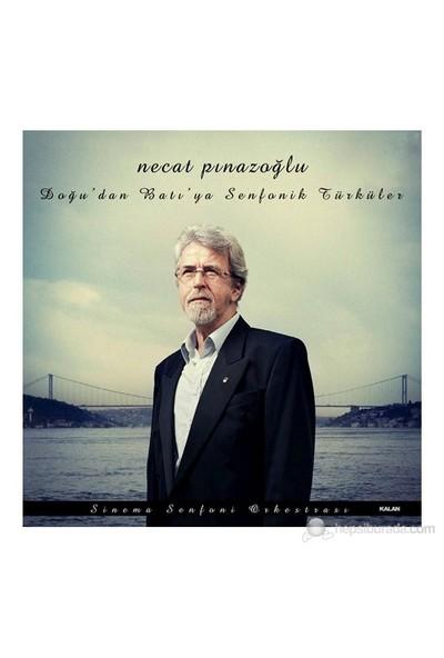 Necat Pınazoğlu - Doğu'dan Batı'ya Senfonik Türküler (CD)