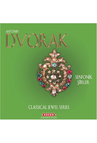 Antonin Dvorak – Senfonik Şiirler