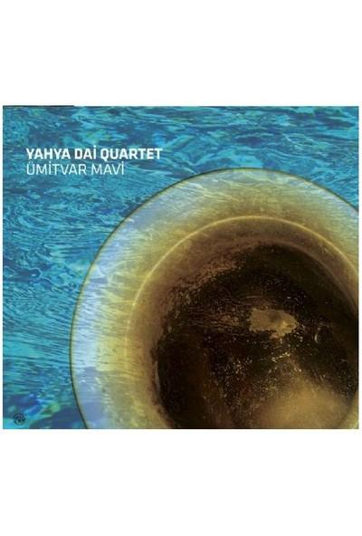 Yahya Dai - Ümit Var Mavi