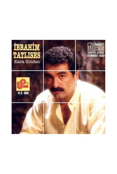 İbrahim Tatlıses - Kara Zindan (CD)