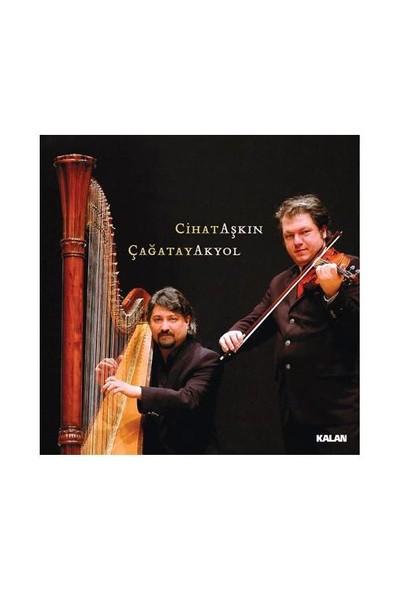 Cihat Aşkın & Çağatay Akyol - Klasik Müzik Albümü (CD)