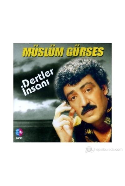Müslüm Gürses - Dertler İnsanı (CD)