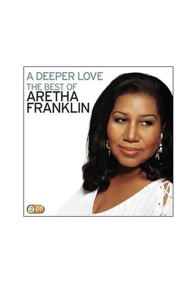 Aretha Franklin - A Deeper Love: The Best Of Aretha Franklin 2CD