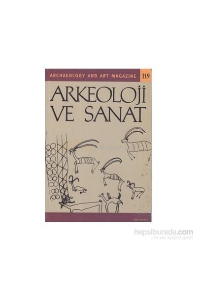 Arkeoloji Ve Sanat Dergisi Sayı: 119-Kolektif