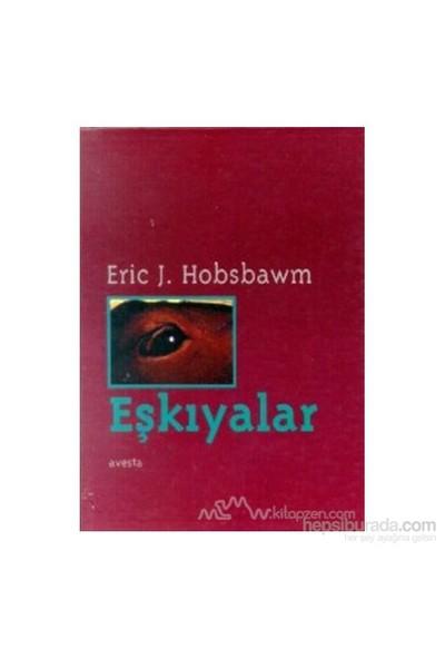 Eşkıyalar-Eric J. Hobsbawm