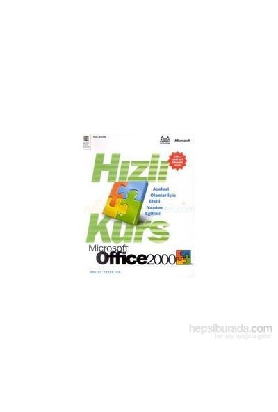 Hızlı Kurs Microsoft Office 2000-Acelesi Olanlar İçin Etkili-Online Press
