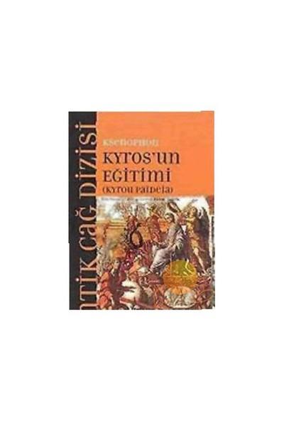 Ksenophon - Kyros'un Eğitimi - Ksenophon