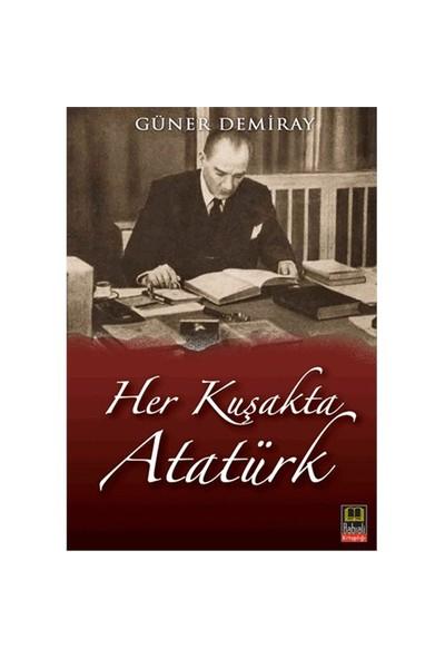 Her Kuşakta Atatürk