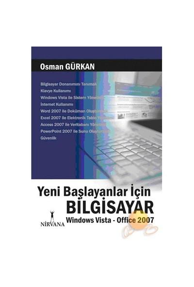Yeni Başlayanlar İçin Bilgisayar - Windows Vista & Office 20 - Osman Gürkan