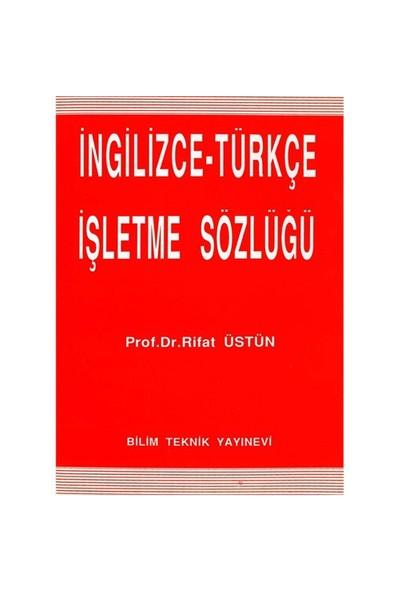 İngilizce-Türkçe İşletme Sözlüğü - Rifat Üstün
