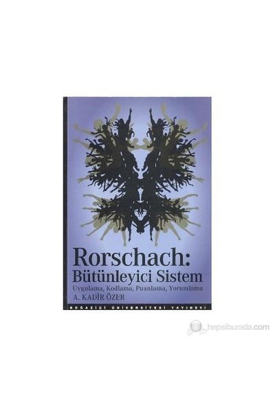 Rorschach: Bütünleyici Sistem-A. Kadir Özer