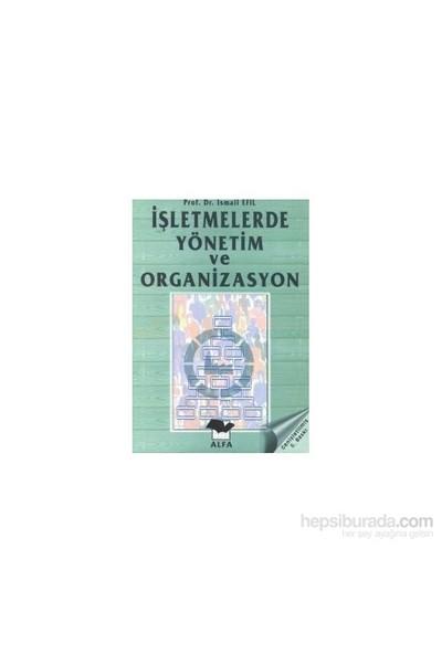 Işletmelerde Yönetim Ve Organizasyon