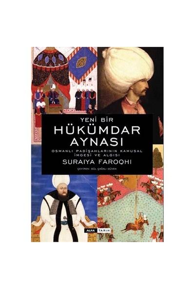Hükümdar Aynası (Ciltli) - Suraiya Faroqhi