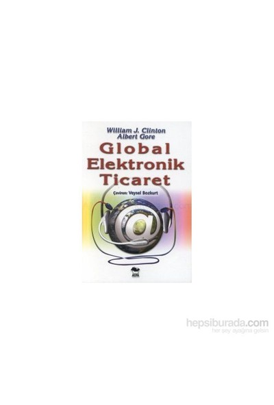 Global Elektronik Ticaret-William J. Clinton