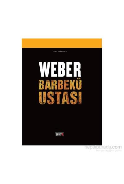 Weber Barbekü Ustası Tarif Kitabı