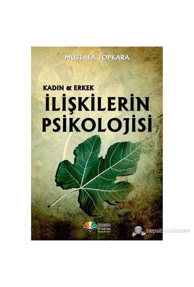 İlişkilerin Psikoloji-Mustafa Topkara