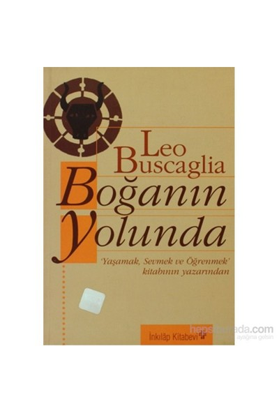 Boğanın Yolunda-Leo Buscaglia