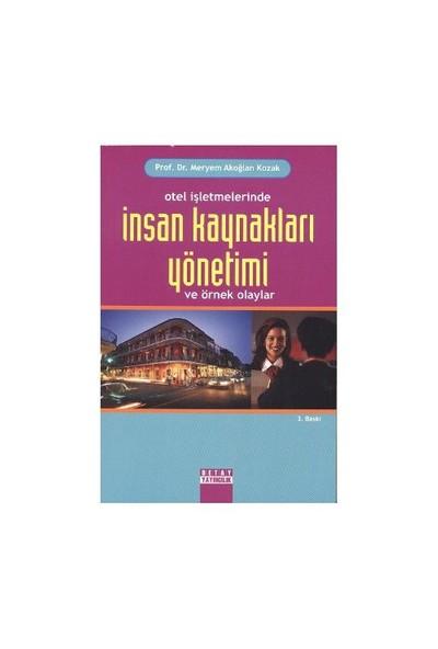 Otel İşletmelerinde İnsan Kaynakları Yönetimi Ve Örnek Olaylar