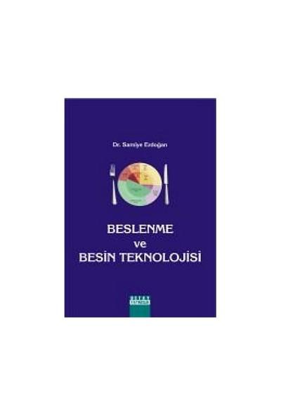 Beslenme Ve Besin Teknolojisi-Samiye Erdoğan