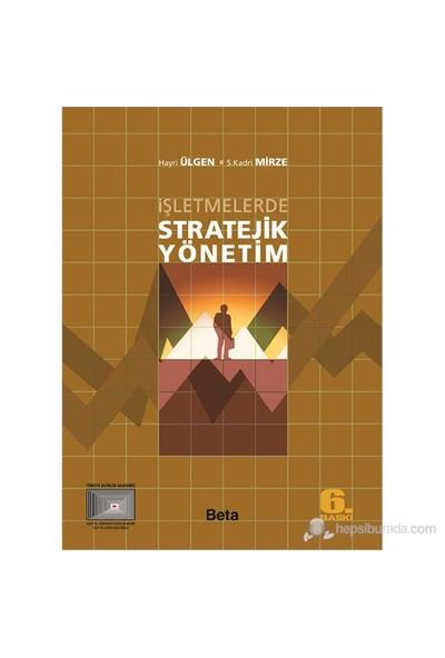 İşletmelerde Stratejik Yönetim-S. Kadri Mirze
