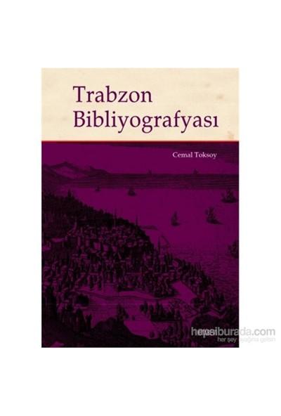 Trabzon Bibliyografyası-Cemal Toksoy