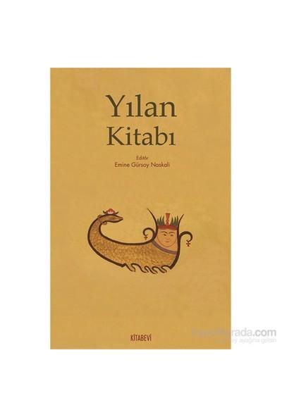 Yılan Kitabı - Emine Gürsoy Naskali