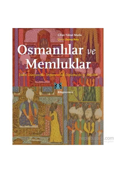 Osmanlılar Ve Memluklar-Cihan Yüksel Muslu
