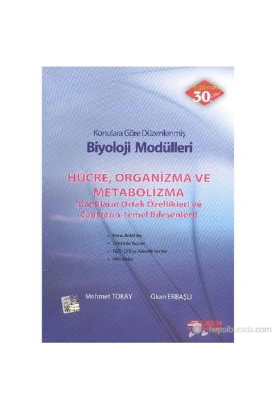 Esen Biyoloji Modülleri Hücre Organizma ve Metabolizma