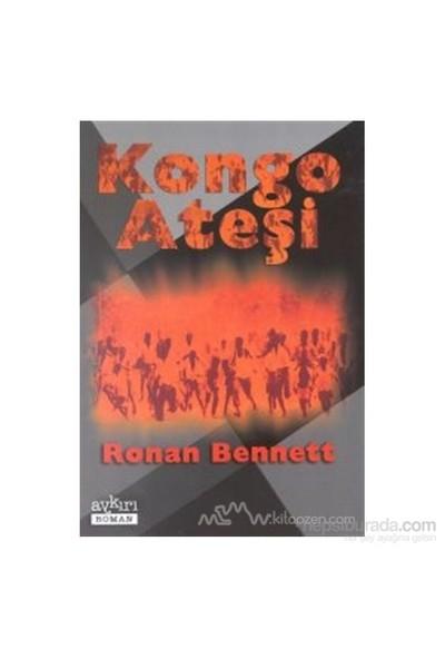 Kongo Ateşi-Ronan Bennett