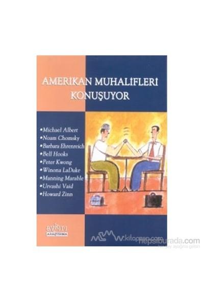Amerikan Muhalifleri Konuşuyor-Derleme