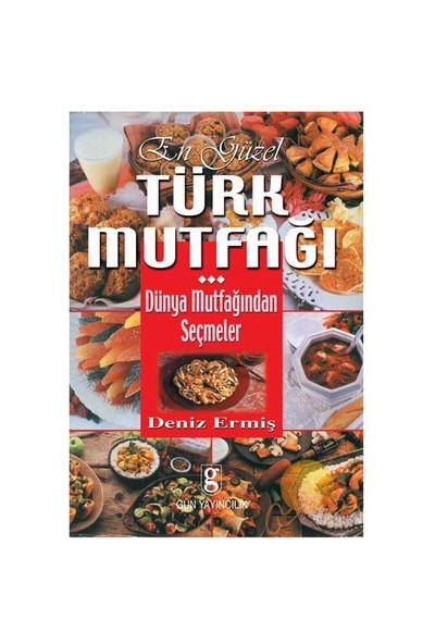 En Güzel Türk Mutfağı-Deniz Ermiş Meriç