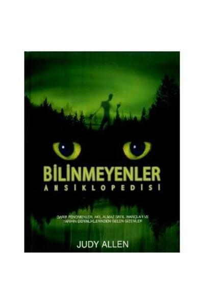Bilinmeyenler Ansiklopedisi (Ciltli) - Judy Allen