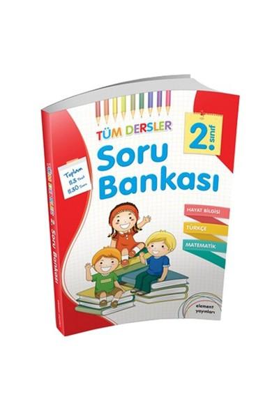 Element Yayınları 2. Sınıf Tüm Dersler Soru Bankası-Kolektif